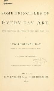 Cover of: Some principles of every-day art: introductory chapters on the arts not fine.