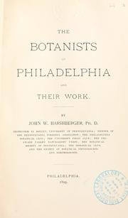 Cover of: The botanists of Philadelphia and their work