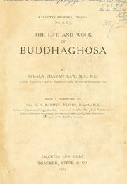 Cover of: The life and work of Buddhaghosa by Bimala Charan Law. | Law, Bimala Churn