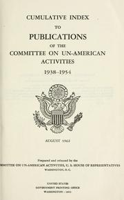 Cover of: Cumulative index to publications of the Committee on Un-American Activities, 1938-1954