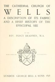 Cover of: The cathedral church of Wells