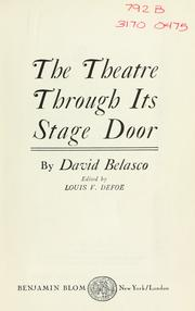 The theatre through its stage door by David Belasco