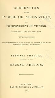 Cover of: Suspension of the power of alienation, and postponement of vesting, under the laws of New York