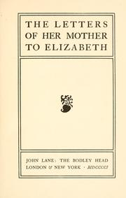 Cover of: The letters of her mother to Elizabeth