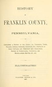 Cover of: History of Franklin county, Pennsylvania by
