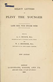 Cover of: Select letters: Latin text, with English notes.  Edited by A.J. Church and W.J. Brodribb.