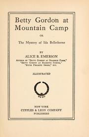 Cover of: Betty Gordon at Mountain camp | pseud. Alice B. Emerson