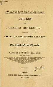 Cover of: Vindici℗æ ecclesi℗æ anglican℗æ: letters to Charles Butler, Esq. : comprising essays on the Romish religion and vindicating The book of the Church