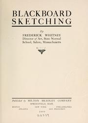 Cover of: Blackboard sketching | Frederick Whitney