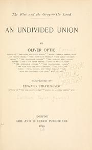 Cover of: An undivided union