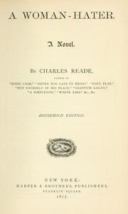 A woman-hater by Reade, Charles