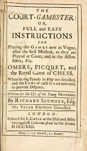 The court-gamester by Seymour, Richard Esq.