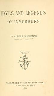 Cover of: Idyls and legends of Inverburn