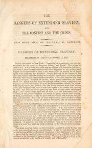Cover of: The dangers of extending slavery