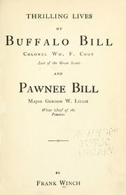 Cover of: Thrilling lives of Buffalo Bill, Col. Wm. F. Cody