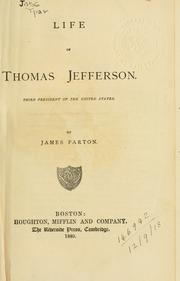 Cover of: Life of Thomas Jefferson: third president of the United States