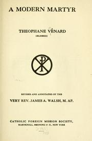 Cover of: A modern martyr, Théophane Vénard (blessed)
