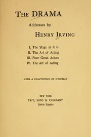 The drama by Irving, Henry Sir