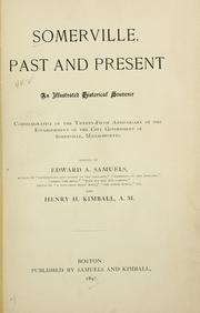 Cover of: Somerville, past and present | Edward A. Samuels