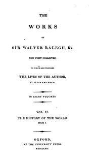 Cover of: The works of Sir Walter Ralegh, kt