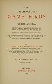 Cover of: The gallinaceous game birds of North America