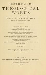 Cover of: Posthumous theological works of Emanuel Swedenborg: autobiographical letters....