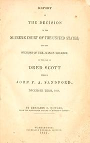 A report of the decision of the Supreme Court of the United States by United States. Supreme Court.
