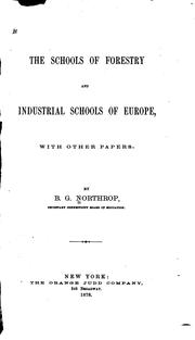 Cover of: The schools of forestry and industrial schools of Europe