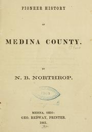 Cover of: Pioneer history of Medina County