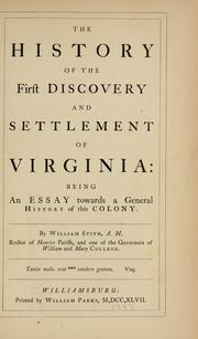 Cover of: The history of the first discovery and settlement of Virginia: being an essay towards a general history of this colony