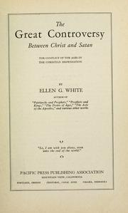Cover of: The great controversy between Christ and Satan | Ellen Gould Harmon White