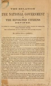 Cover of: The relation of the national government to the revolted citizens defined