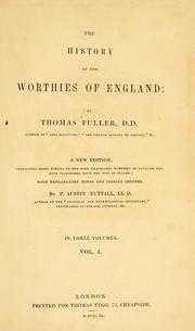 The history of the worthies of England by Thomas Fuller
