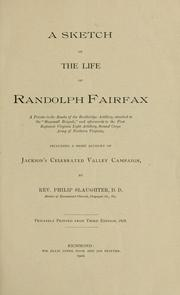 Cover of: A sketch of the life of Randolph Fairfax ... including a brief account of Jackson's celebrated Valley campaign