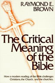 Cover of: The critical meaning of the Bible