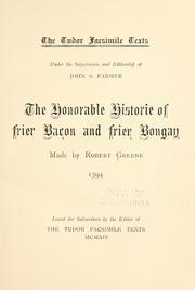 Cover of: The honorable historie of Frier Bacon and Frier Bongay