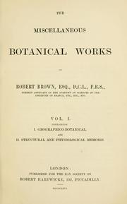 The miscellaneous botanical works of Robert Brown by Brown, Robert