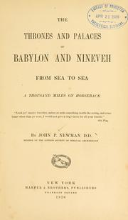 Cover of: The thrones and palaces of Babylon and Ninevah from sea to sea