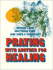 Cover of: Praying with another for healing