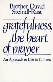 Cover of: Gratefulness, the heart of prayer