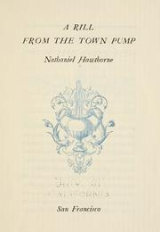 Cover of: A rill from the town pump