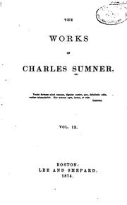 Cover of: The works of Charles Sumner