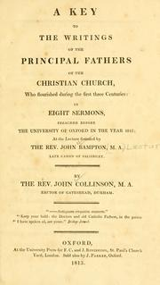 Cover of: A key to the writings of the principal Fathers of the Christian Church who flourished during the first three centuries