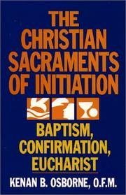 Cover of: The Christian Sacraments of initiation