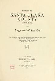 Cover of: History of Santa Clara County California by Eugene T Sawyer
