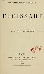 Froissart by Agnes Mary Frances Robinson