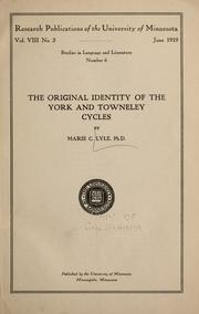 The original identity of the York and Towneley cycles by Marie Caroline Lyle