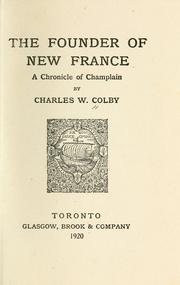 The founder of New France by Colby, Charles W.