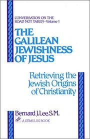Cover of: The Galilean Jewishness of Jesus