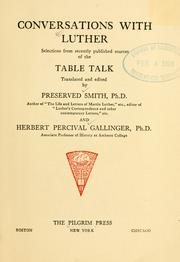 Cover of: Conversations with Luther: selections from recently published sources of the Table talk